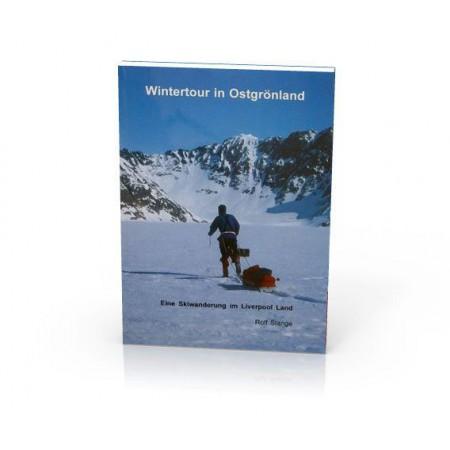 Wintertour in Ostgrönland – Eine Skiwanderung im Liverpool Land. Umschlag